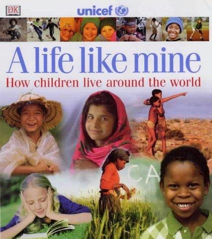 A Life Like Mine Paper: How Children Live Around the World (Children Just Like Me) por Kindersley Dorling