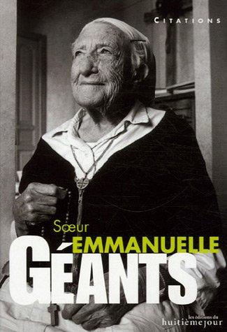 Soeur Emmanuelle : Citations par Soeur Emmanuelle