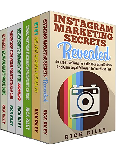 How To Sell On Etsy, eBay and Instagram Marketing Secrets: 6 Manuscripts: Learn The Secrets To Grow Your Business on eBay, Etsy and Instragram (How To ... Make Money Online Book 1) (English Edition)