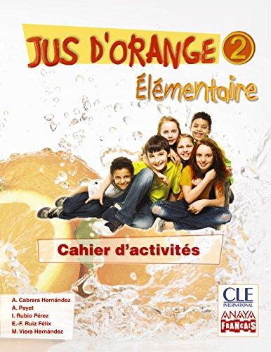 jus-d-orange-2-elementaire-cahier-d-activites-anaya-francais-9788466790123