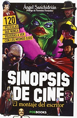 Sinopsis De Cine por Ángel Sanchidrián Sanz