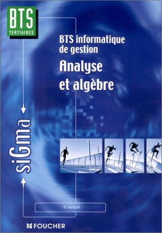 BTS informatique de gestion : Analyse et Algèbre
