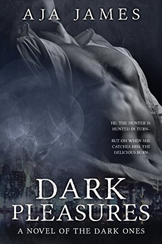 Dark Pleasures: A Novel of the Dark Ones (#3) (Pure/ Dark ...