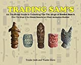 Trading Sam's: An Unofficial Guide to Collecting the Tiki Mugs of Trader Sam's (English Edition)
