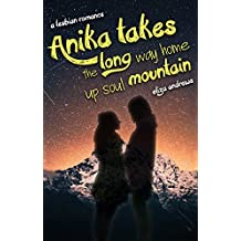 Anika takes the long way home up soul mountain: A lesbian romance (Rosemont Duology Book 2) (English Edition)