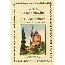 """Lettres de mon moulin : Suivi de l'extrait de """" Histoire de mes livres"""""""