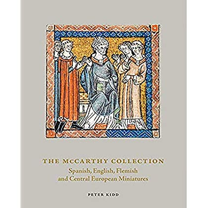 The McCarthy collection : Volume 2, Spanish, English, Flemish and Central European Miniatures