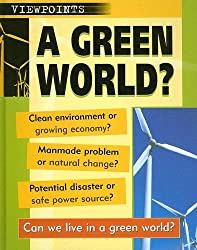 A Green World? (Viewpoints (Sea to Sea))