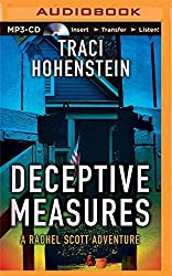 Deceptive Measures (Rachel Scott Adventures) by Traci Hohenstein (2015-04-14)