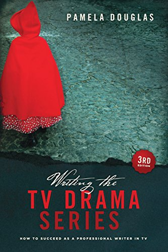 Writing the TV Drama Series: How to Succeed as a Writer in TV por Pamela Douglas