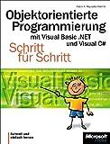 Objektorientierte Programmierung mit Visual Basic .NET und Visual C#. Schritt für Schritt. - Robin A. Reynolds-Haertle