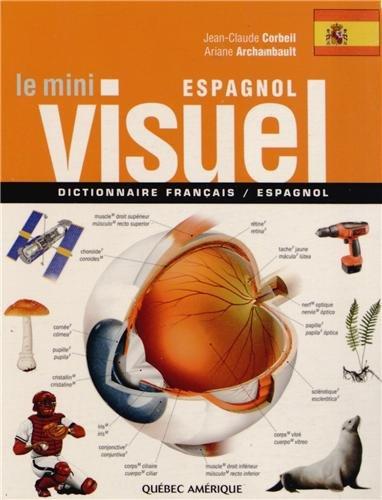 Le Mini Visuel espagnol : Dictionnaire français-espagnol