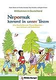 Willkommen in Deutschland – Nepomuk kommt in unser Team: Eine Geschichte zum Thema Migration – zum Vorlesen und Selbstlesen
