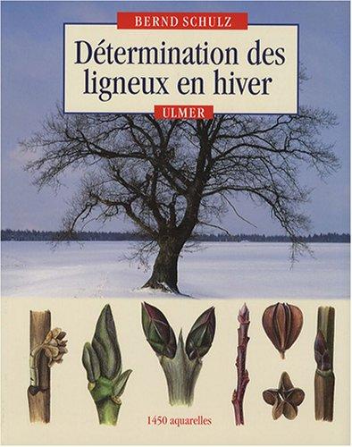Détermination des ligneux en hiver par Bernd Schulz