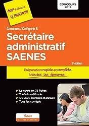 Concours Secrétaire administratif et SAENES - Préparation rapide et complète à toutes les épreuves - Catégorie B - Concours 2015