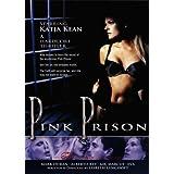 Pink Prison by Katja Kean