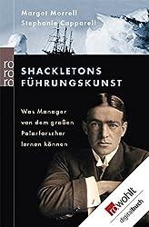 Shackletons Führungskunst: Was Manager von dem großen Polarforscher lernen können (German Edition)