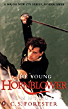 """The Young Hornblower Omnibus: """"Mr.Midshipman Hornblower"""", """"Lieutenant Hornblower"""", """"Hornblower and the """"Hotspur"""""""" (A Horatio Hornblower Tale of the Sea)"""