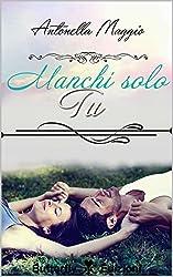 Manchi solo tu (Digital Emotions)