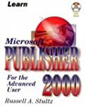 Learn Microsoft Publisher 2000: For t...