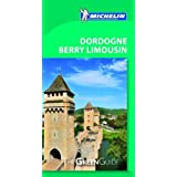 Michelin Green Guide Dordogne Berry Limousin (Green Guide/Michelin) (English and French Edition) by Michelin Travel & Lifestyle (2012) Paperback