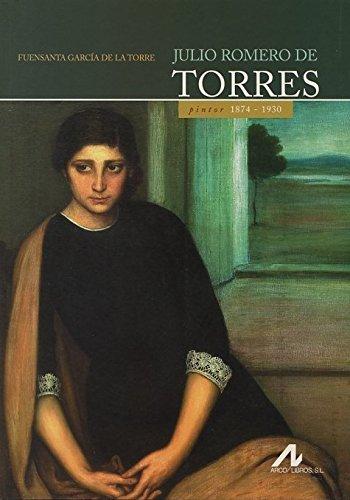 Julio Romero de Torres (Ars Hispanica) por Fuensanta García de la Torre