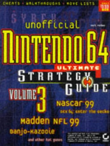 NINTENDO 64 ULTIMATE STRATEGY GUIDE: Unofficial v. 3
