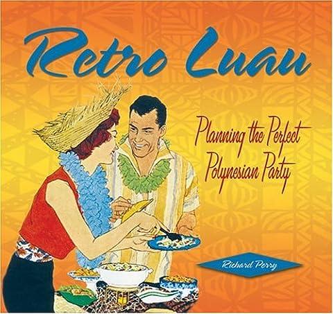 Retro Luau: Planning the Perfect Polynesian Party