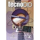 Tecnodid. Vol. A: Settore primario. Per la Scuola media