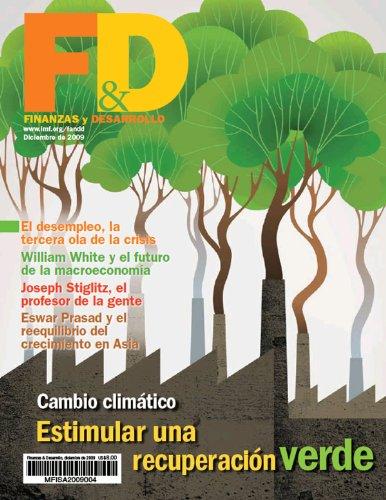 Finanzas y Desarrollo, Diciembre de 2009 por International Monetary Fund. External Relations Dept.
