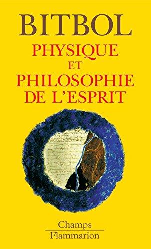 Physique et philosophie de l'esprit par Michel Bitbol