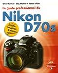Le Guide professionnel du Nikon D70s