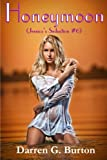 Honeymoon (Jessicas Seduction #6)