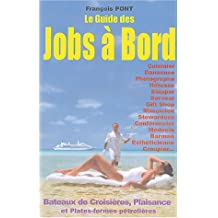 Le guide des jobs à bord