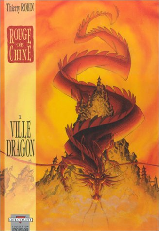 Rouge de Chine, tome 1