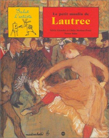 Le Petit Moulin de Lautrec par Collectif