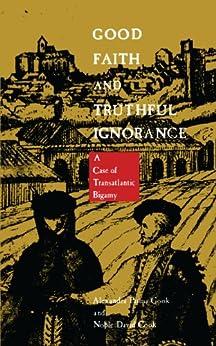 good faith and truthful ignorance essay Good faith and truthful ignorance a case of transatlantic bigamy good faith and truthful ignorance : essays before a sonata.