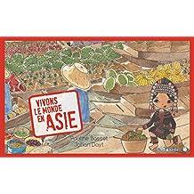 Vivons le monde en Asie