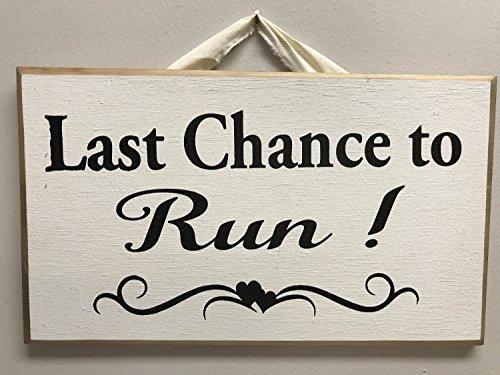 Monsety Holzschild, Aufschrift Last Chance to Run, Hochzeitsdeko, Blumenmädchen, Ringträger, Foto-Requisite, Wandschild, Heimdekoration -