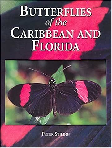 Butterflies of the Caribbean and Florida by Peter D. Stiling (1999-01-05)
