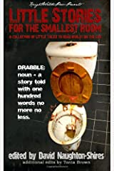 Little Stories for The Smallest Room: a collection of LITTLE TALES to read whilst on the Loo Paperback