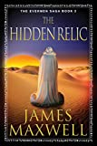 The Hidden Relic (The Evermen Saga Book 2) by James Maxwell