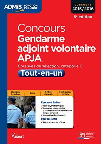 Concours Gendarme adjoint volontaire - APJA - Catgorie C - Tout-en-un - Concours 2015-2016