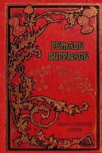 Female Suffrage por Susan Fenimore Cooper