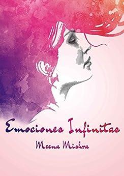 Emociones Infinitas (1) by [Mishra, Meena]