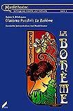 Giacomo Puccini: La Bohème: Szenische Interpretation von Musiktheater (Musiktheater / Beiträge zur Didaktik und Methodik)