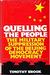 Quelling the People: Military Suppression of the Beijing Democracy Movement