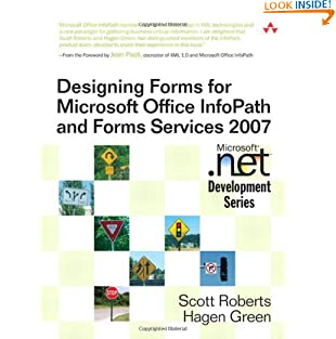 Designing Forms for Microsoft Office InfoPath and Forms Services 2007 (Microsoft .Net Development) (Paperback)
