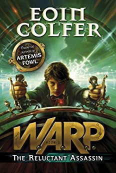 The Reluctant Assassin (WARP Book 1) by [Colfer, Eoin]