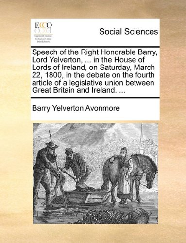 speech-of-the-right-honorable-barry-lord-yelverton-in-the-house-of-lords-of-ireland-on-saturday-marc